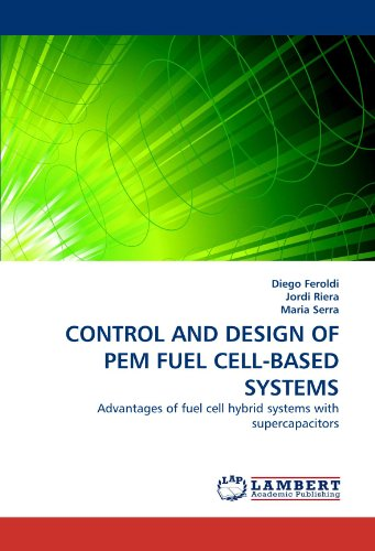CONTROL AND DESIGN OF PEM FUEL CELL-BASED SYSTEMS: Advantages of fuel cell hybrid systems with supercapacitors