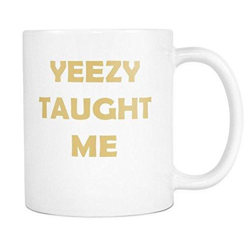 Price comparison product image Yeezy Taught Me Mug Kanye West Mug