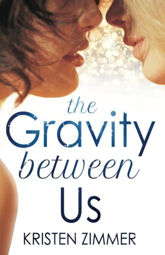 Gravity Between Us Kristen Zimmer product image