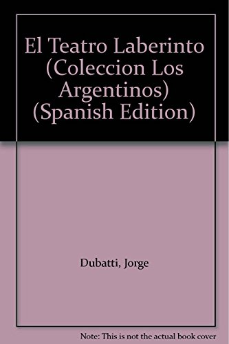 Descargar Libro El Teatro Laberinto Jorge Dubatti