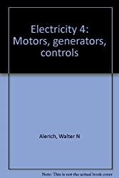 Electricity 4: Motors, generators, controls