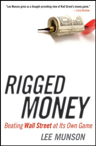 Rigged Money: Beating Wall Street at Its Own Game pdf