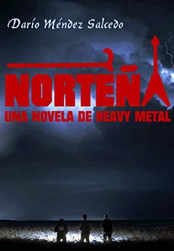 Amazon.com: Norteña: Una novela de heavy metal (Spanish ...