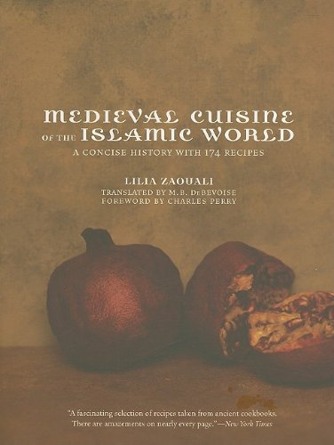 Medieval Cuisine of the Islamic World: A Concise History...
