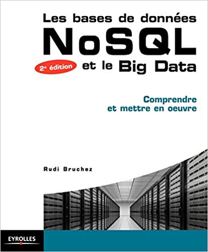 couverture du livre Les bases de données NoSQL et le Big Data