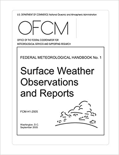 Surface Weather Observations and Reports: FEDERAL ...