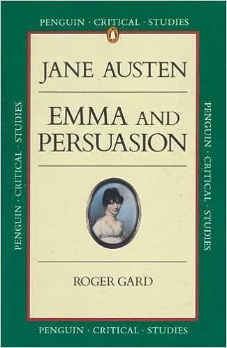 Emma and Persuasion (Critical Studies, Penguin)