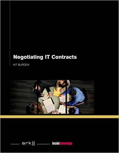 Negotiating IT and Outsourcing Contracts