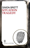 Situation Tragedy (A Charles Paris Mystery Book 7)
