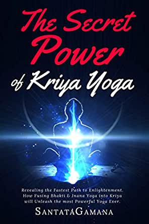 The Secret Power Of Kriya Yoga: Revealing the Fastest Path ...