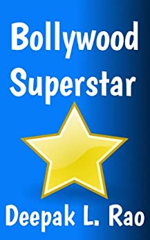 Bollywood Superstar (The World's Greatest Superstar Book 1) Kindle
