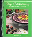 Easy Entertaining ~ Celebrating with Friends