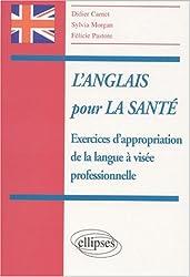 L'anglais pour la sante exercices d'appropriation de la langue a Visée professionelle
