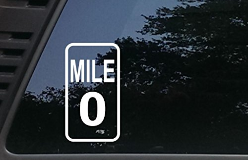 Mile 0 - 3 3/4 inches by 6 3/4 inches die cut vinyl decal for vehicles, windows, boats, tool boxes, laptops - virtually any hard smooth surface