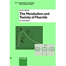 Metabolism & Toxicity of Fluoride