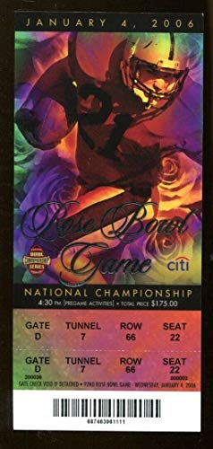2006 Rose Bowl BCS National Championship Game Full Ticket Texas v USC NMT - National Championship Game Tickets