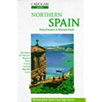 Northern Spain: The Basque Lands, Navarra, LA Rioja, Cantabria, Asturias and Galicia