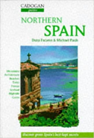Northern Spain: The Basque Lands, Navarra, LA Rioja, Cantabria, Asturias and Galicia