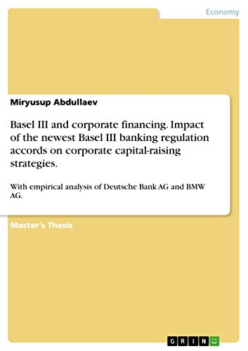 basel-iii-and-corporate-financing-impact-of-the-newest-basel-iii-banking-regulation-accords-on-corpo