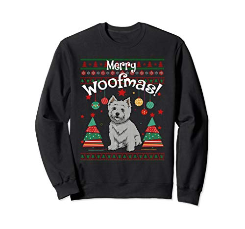 (West Highland White Terrier Merry Woofmas Ugly Sweatshirt)