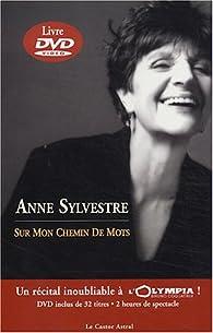 Sur mon chemin de mots par Anne Sylvestre
