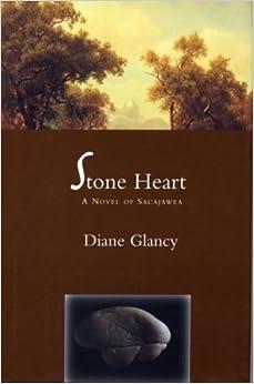Book Stone Heart: A Novel of Sacajawea