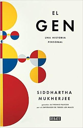 el gen the gene an intimate history una historia personal