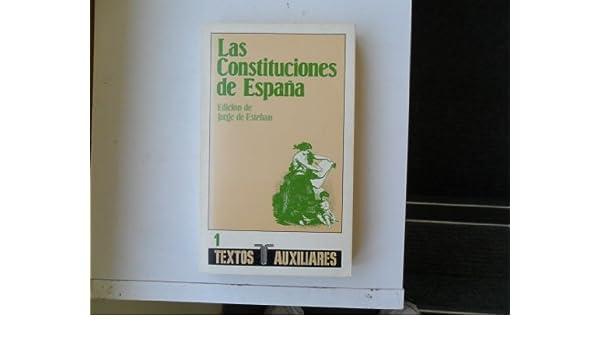 Constituciones de España, Las.: Amazon.es: de Esteban, Jorge: Libros