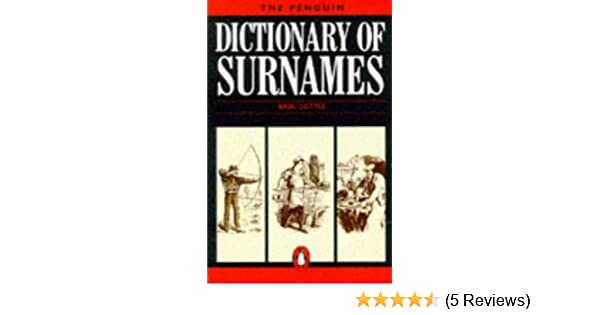 The Penguin Dictionary of Surnames (Penguin Reference Books): Basil