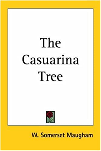 The Casuarina Tree Maugham W Somerset 9781417941681 Amazon Com Books