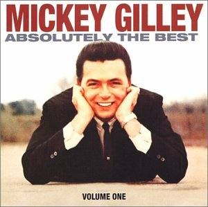 Absolutely the Best 1 - Mickey Gilley
