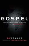 Gospel: Recovering the Power that Made Christianity Revolutionary (English Edition)