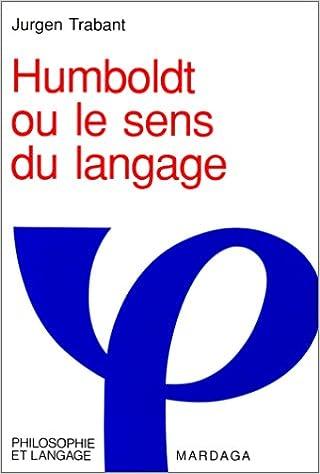 1c18723989268f Téléchargement gratuit de livres en pdf Humboldt ou le sens du langage PDF  RTF