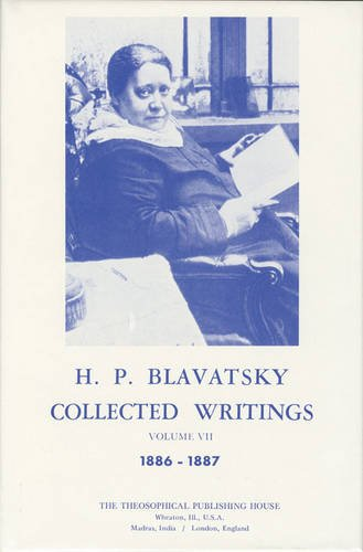 Collected-Writings-of-H-P-Blavatsky-Vol-7-1886-1887