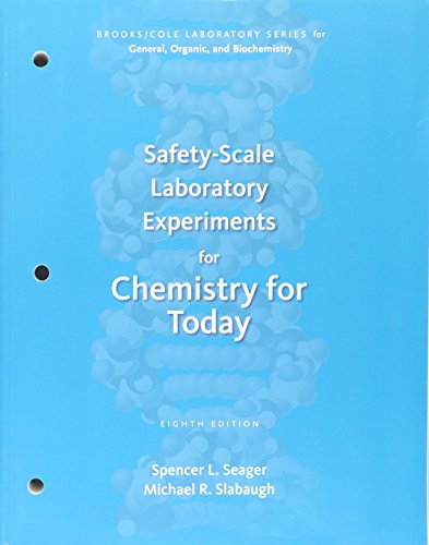 Safety-Scale Laboratory Experiments for Chemistry for Today (Brooks/Cole Laboratory Series for General, Organic, and Biochemistry) from Brooks / Cole