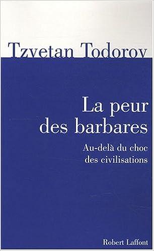 Téléchargement La peur des barbares : Au-delà du choc des civilisations pdf, epub ebook