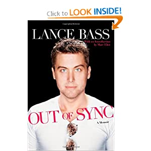 Out of Sync: A Memoir Lance Bass and Marc Eliot