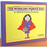 The Working Woman Book, Barbara Dale and Jim Dale, 0836212541