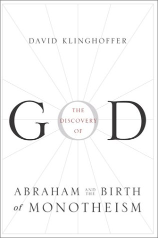 The Discovery of God : Abraham and the Birth of Monotheism ebook