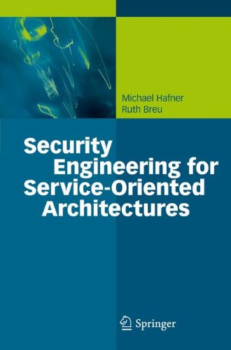 Security Engineering for Service-Oriented Architectures by Springer