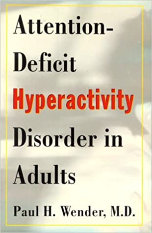 Attention Deficit Hyperactivity Disorder In Adults 9780195092271