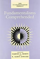 Fundamentalisms Comprehended (The Fundamentalism Project)