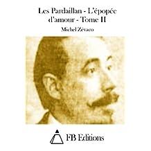Les Pardaillan - L'épopée d'amour - Tome II