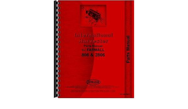 farmall tractor parts manual (ih-p-806, 2806): 6301147658296: amazon com:  books