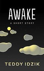 Awake: A Short Story