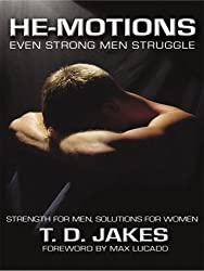 He-Motions: Even Strong Men Struggle (Christian Softcover Originals)