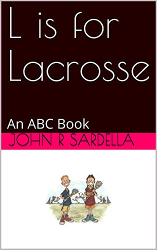 Pdf Outdoors L is for Lacrosse: An ABC Book