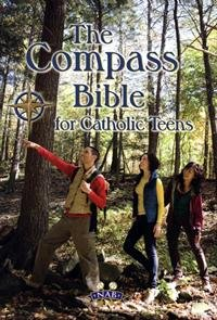 Paperback The Compass Bible for Catholic Teens - NABRE Book