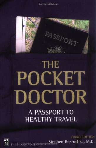 Pocket Doctor: A Passport to Healthy Travel