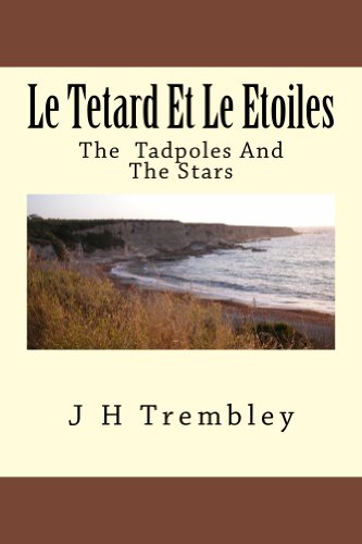 Le Tetard Et Le Etoiles: The Tadpoles and the (Tadpoles Stars)